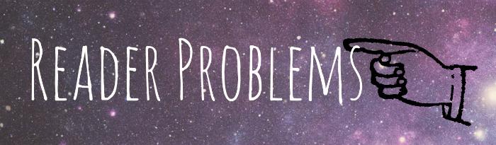 Readerproblems